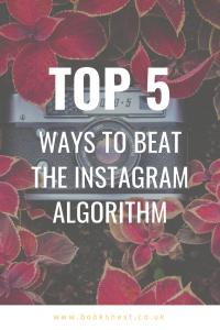 Beating the Instagram Algorithm