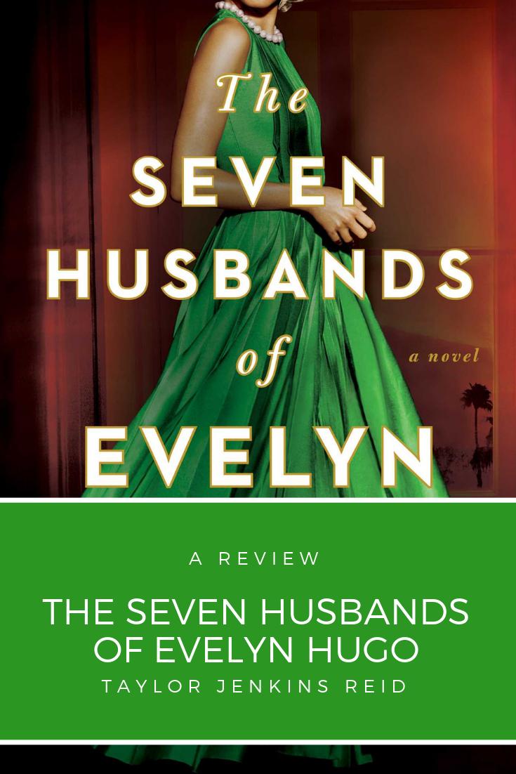 The Seven Husbands of Eveyln Hugo Pinterest Graphic