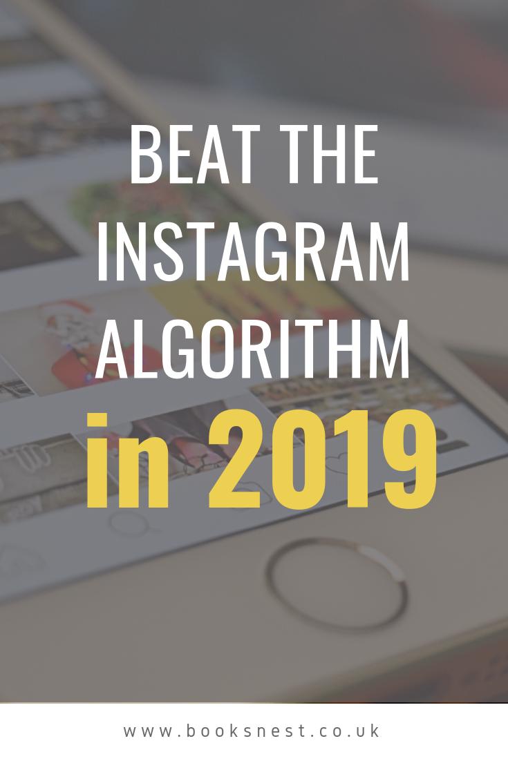 9 ways to beat Instagram's Algorithm in 2019 | BooksNest